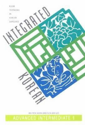Integrated Korean By Sohn, Ho-Min/ Lee, Eun-Joo