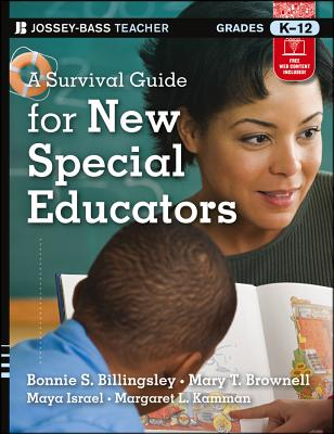 A Survival Guide for New Special Educators By Billingsley, Bonnie S./ Brownell, Mary T./ Israel, Maya/ Kamman, Margaret L.